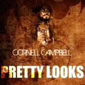 Pretty Looks de Cornell Campbell