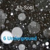 6 Underground by Ab-Soul