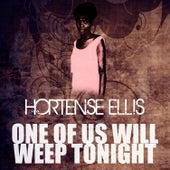One Of Us Will Weep Tonight de Hortense Ellis