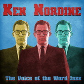 The Voice of the Word Jazz (Remastered) fra Ken Nordine