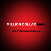 Million Dollar Man EP de Christopher von Uckermann