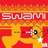 So Who Am I? de Swami