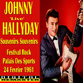 Johnny Hallyday Souvenirs Souvenirs 'Live' in Paris 1961 di Johnny Hallyday
