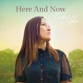 Here and Now di Erika Matsuo