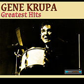 Gene Krupa Greatest Hits Remastered by Various Artists