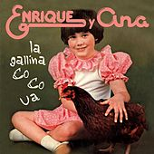 La Gallina Co-Co-Ua de Enrique Y Ana