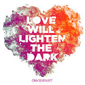Love Will Lighten The Dark de Only Seven Left