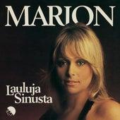Lauluja Sinusta (2012 - Remaster) by Marion