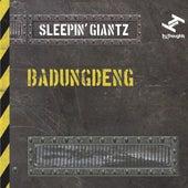 Badungdeng by Sleepin' Giantz