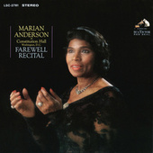 Marian Anderson at Constitution Hall: Farewell Recital (Live and Unedited) (2021 Remastered Version) by Marian Anderson