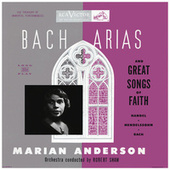 Marian Anderson Sings Bach Arias and Great Songs of Faith (2021 Remastered Version) by Marian Anderson