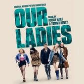 Our Ladies (Original Motion Picture Soundtrack) de Various Artists