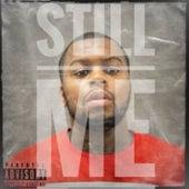 Still Me by Tray Tray