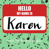 Music for Karen's (Playlist) by Various Artists