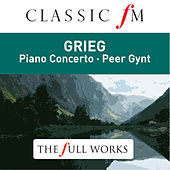 Grieg: Peer Gynt & Piano Concerto - by Classic FM: The Full Works by Stephen Kovacevich