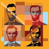 Four Score by Dear Abbeys