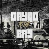 Daygo to the Bay von Juice Lee