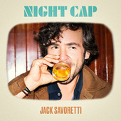 Night Cap by Jack Savoretti