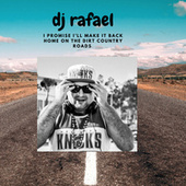 It's a long journey of the country roads by DJ Rafael