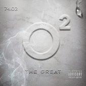 O2theGREAT (self titled) by O2 Da Great