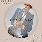 Sax Festa (Cover) by Kleiton Farias