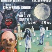 Cimmerian Shade / You Give Death A Bad Name von Sufjan Stevens