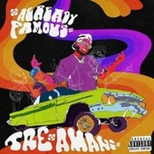 Already Famous by Tre' Amani