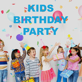 Kids Birthday Party by Various Artists