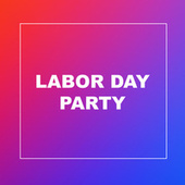 Labor Day Party by Various Artists