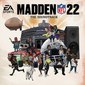 Madden NFL 22 Soundtrack by EA Sports Madden NFL