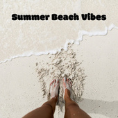 Summer Beach Vibes by Various Artists