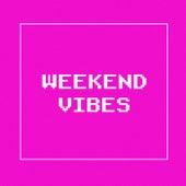 Weekend Vibes von Various Artists