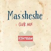 Masisheshe (Club Mix) by The Sixteen