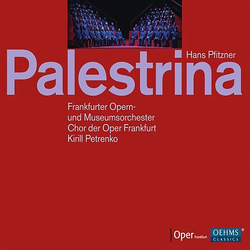 Pfitzner: Palestrina by Peter Bronder