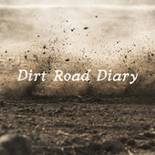 Dirt Road Diary de Various Artists