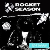 Rocket Season de Neva Bummy