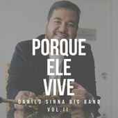 Porque Ele Vive by Danilo Sinna