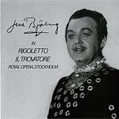 Jussi Bjorling in Rigoletto & Il Trovatore (1957, 1960) von Jussi Bjorling