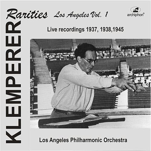Klemperer Rarities: Los Angeles, Vol. 1 (1937-1945) by Various Artists