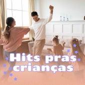 Hits Pras Crianças de Various Artists