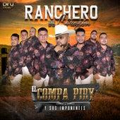 Ranchero de Corazón von El Compa Piry y Los Imponentes