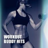 Workout Buddy Hits by Ibiza Fitness Music Workout
