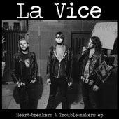 Heartbreakers & Troublemakers EP von Vice