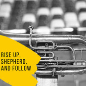 Rise up, Shepherd, and Follow by Odetta