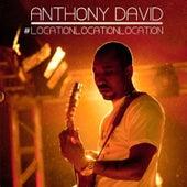 Location Location Location von Anthony David