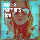 Dance & Party Hits 2020 by Cover Team Orchestra