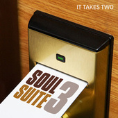 Soul Suite 3: It Takes Two by Various Artists