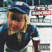 King Of Pain by Madchild