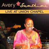 Live at Union Chapel von Avery Sunshine