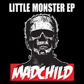 Little Monster by Madchild